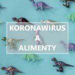 Koronawirus a alimenty