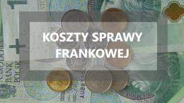 koszty sprawy frankowej