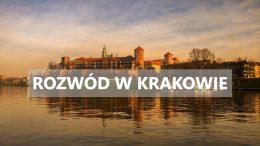 Adwokat rozwód Kraków