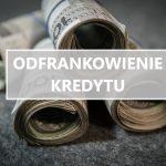 Odfrankowienie kredytu